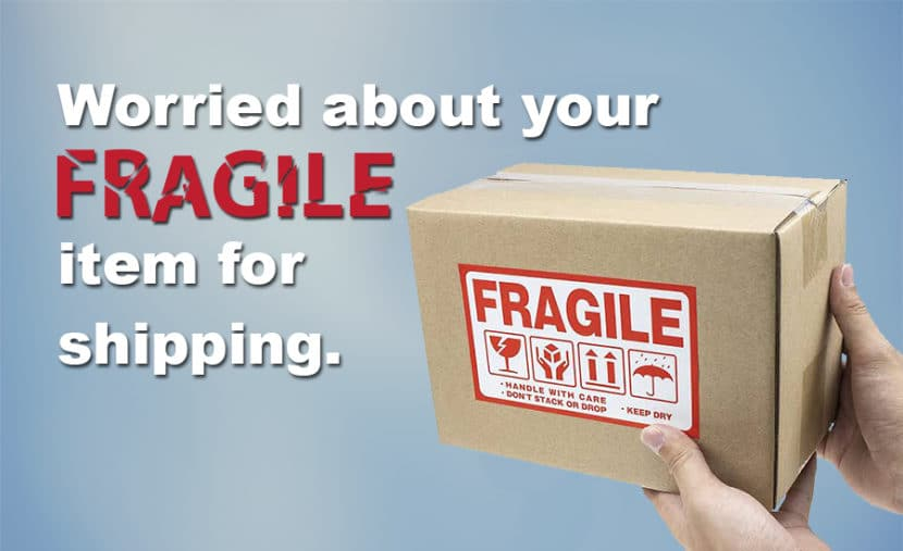 Worried about your fragile items for shipping